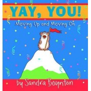Yay, You by Sandra Boynton