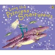 Long Live Princess Smartypants by Babette Cole