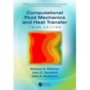 Computational Fluid Mechanics and Heat Transfer by Richard H. Pletcher