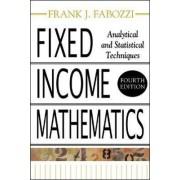 Fixed Income Mathematics by Frank J. Fabozzi