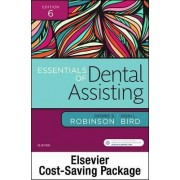 Essentials of Dental Assisting - Text and Workbook Package by Debbie S. Robinson