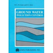 Groundwater Pollution Control by Larry W. Canter