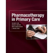 Pharmacotherapy in Primary Care by William D. Linn