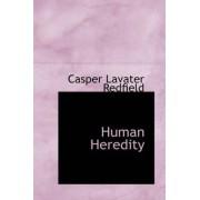 Human Heredity by Casper Lavater Redfield