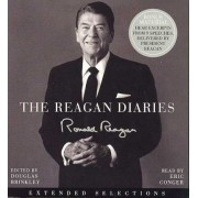 The Reagan Diaires Extended Selections Unabridged by Ronald Reagan