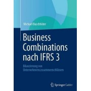 Business Combinations Nach Ifrs 3 by Michael Buschh