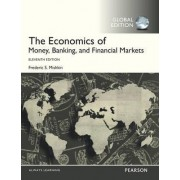 The Economics of Money, Banking and Financial Markets by Frederic S. Mishkin