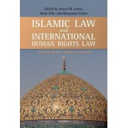 Islamic Law and International Human Rights Law by Mark S. Ellis
