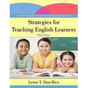 Strategies for Teaching English Learners by Lynne T. Diaz-Rico
