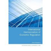 International Harmonization of Economic Regulation by Junji Nakagawa