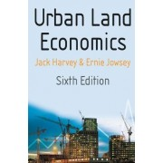Urban Land Economics by Jack Harvey