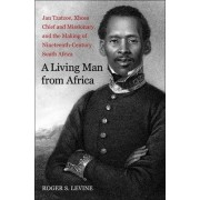 A Living Man from Africa by Roger S. Levine