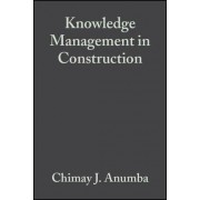 Knowledge Management in Construction by Chimay J. Anumba