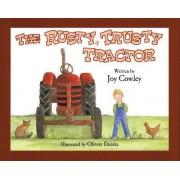 The Rusty, Trusty Tractor by Joy Cowley