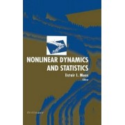 Nonlinear Dynamics and Statistics by A. Mees