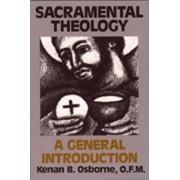 Sacramental Theology by Kenan Osbourne