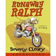 Runaway Ralph by Beverly Cleary