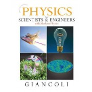 Physics for Scientists and Engineers with Modern Physics by Douglas C. Giancoli