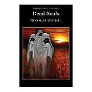 Dead Souls (Wordsworth Classics)