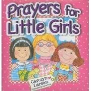 Prayers for Little Girls by C. Larsen