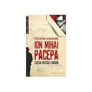 Faţă în faţă cu generalul Ion Mihai Pacepa.