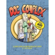 Dog Complex: The Comic Strip You Never Knew You Loved by Dave Johnson