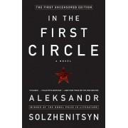 In the First Circle by Aleksandr I Solzhenitsyn