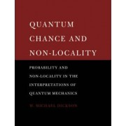 Quantum Chance and Non-locality by W. Michael Dickson