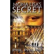 Mona Lisa's Secret by Phil Philips