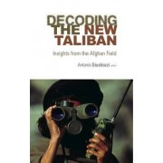 Decoding the New Taliban by Dr. Antonio Giustozzi