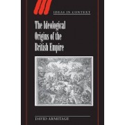 The Ideological Origins of the British Empire by Professor David Armitage