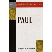 101 Questions and Answers on Paul by PSS Ronald D. Witherup