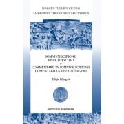 Visul lui Scipio. Comentarii la Visul lui Scipio (editie bilingva)