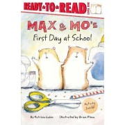 Max & Mo's First Day at School by Patricia Lakin