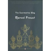 The Guermantes Way: In Search of Lost Time v. 3 by Marcel Proust
