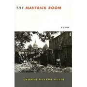 The Maverick Room by Thomas Sayers Ellis