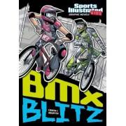 BMX Blitz by Scott Ciencin