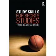 Study Skills for Sports Studies by Tara Magdalinski