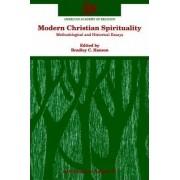 Modern Christian Spirituality by Bradley C. Hanson