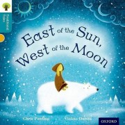 Oxford Reading Tree Traditional Tales: Level 9: East of the Sun, West of the Moon by Chris Powling