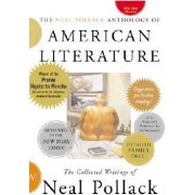 The Neal Pollack Anthology of American Literature by Neal Pollack