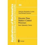 Discrete-Time Markov Control Processes by Onesimo Hernandez-Lerma