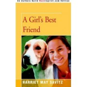 A Girl's Best Friend by Harriet May Savitz