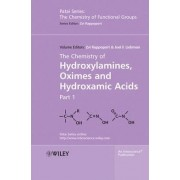The Chemistry of Hydroxylamines, Oximes and Hydroxamic Acids by Zvi Rappoport