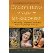 Everything Is for My Recovery