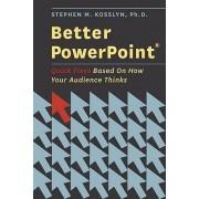 Better Powerpoint by Stephen Kosslyn