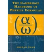 The Cambridge Handbook of Physics Formulas by Graham Woan