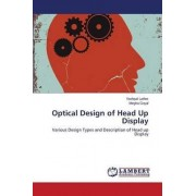 Optical Design of Head Up Display by Lather Yashpal