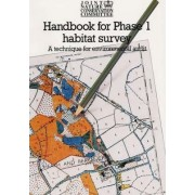 Handbook for Phase 1 Habitat Survey: Technique for Environmental Audit v. 1 by Joint Nature Conservation Committee (Great Britain)