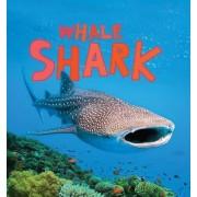Discover Sharks: Whale Shark by Camilla de La Bedoyere